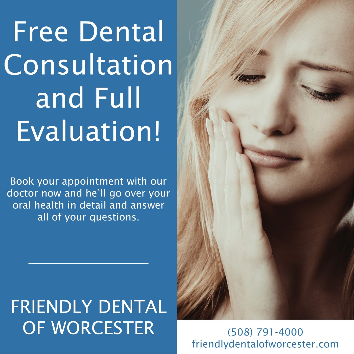 Worcester Dentistry Practice - Free Consultation and Evaluation at Friendly Dental of Worcester