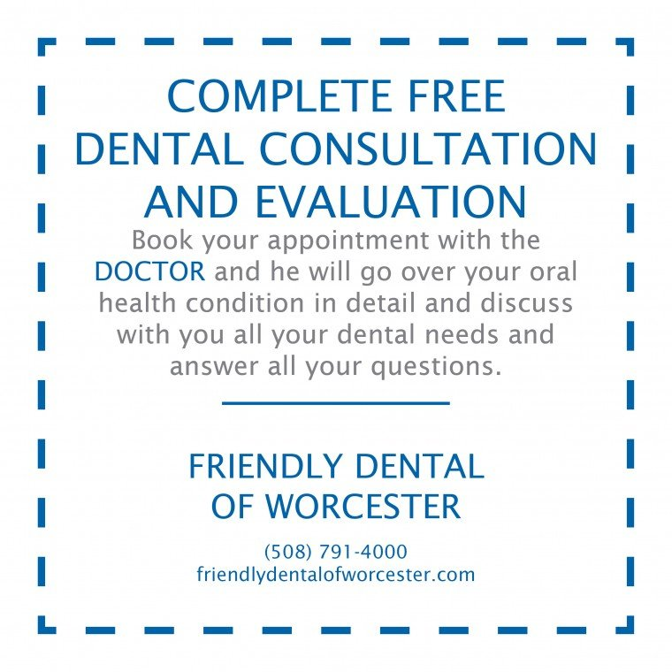 Complete FREE Dental Consultation in Worcester MA at Friendly Dental of Worcester MA